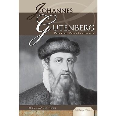 Johannes Gutenberg: Printing Press Innovator