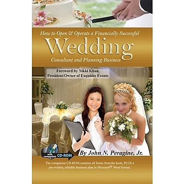 How to Open & Operate a Financially Successful Wedding Consultant & Planning Business [With CDROM]