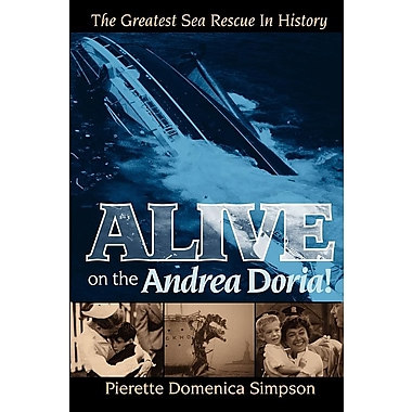 Alive on the Andrea Doria!: The Greatest Sea Rescue in History