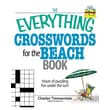 The Everything Crosswords for the Beach Book: Hours of Puzzling Fun Under the Sun!