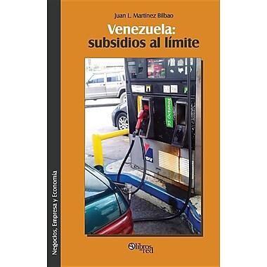 Venezuela: Subsidios Al Limite