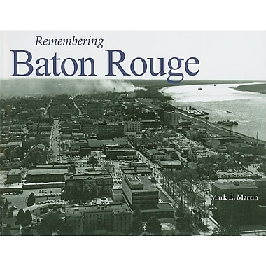 Remembering Baton Rouge