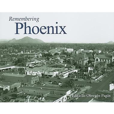 Remembering Phoenix