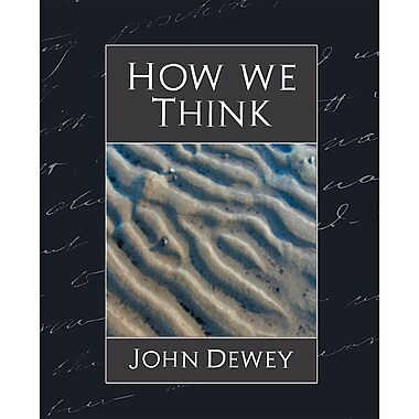 How We Think (New Edition)