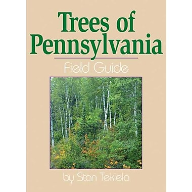 Trees of Pennsylvania: Field Guide