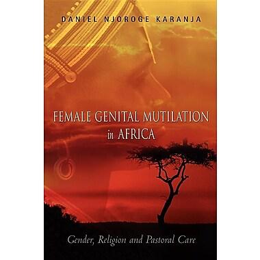 Female Genital Mutilation in Africa
