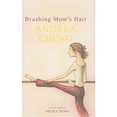 Brushing Mom's Hair