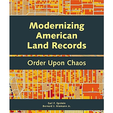 Modernizing American Land Records: Order Upon Chaos