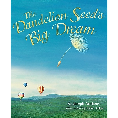 The Dandelion Seed's Big Dream