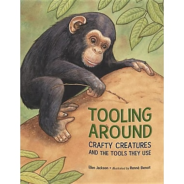 Tooling Around: Crafty Creatures and the Tools They Use