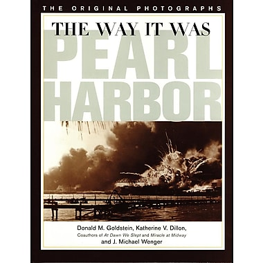 Way It Was: Pearl Harbor: The Original Photographs
