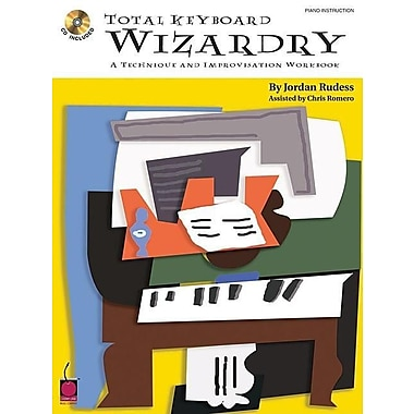 Total Keyboard Wizardry: A Technique and Improvisation Workbook