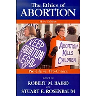 the ethics of abortion pro life vs Get this from a library the ethics of abortion : pro-life vs pro-choice [robert m baird stuart e rosenbaum] -- this powerful collection of essays gained instant recognition as one of the first attempts to present both sides of the abortion debate in the words of leading proponents.