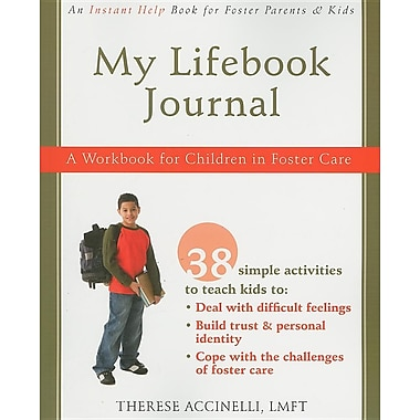 My Lifebook Journal: A Workbook for Children in Foster Care