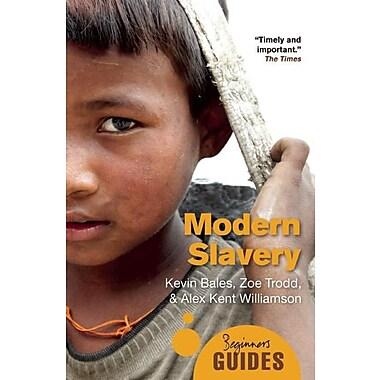 Modern Slavery: A Beginner's Guide