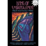 A Dying of Embarrassment: Your Guide to In-Depth Healing
