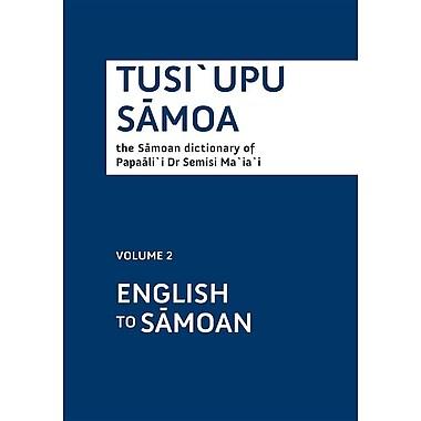 Tusiupu S Moa: Volume 2: English to S Moa