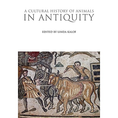 A Cultural History of Animals in Antiquity
