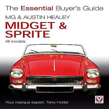 MG & Austin-Healey Midget & Sprite: All Models 1958 to 1979