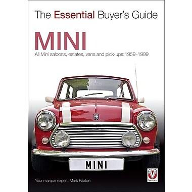 Mini: All Mini Saloons, Estates, Vans and Pick-Ups: 1959-1999