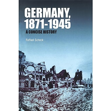 Germany, 1871-1945: A Concise History