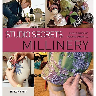 Studio Secrets: Millinery