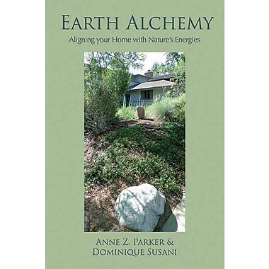 Earth Alchemy: Aligning Your Home with Nature's Energy