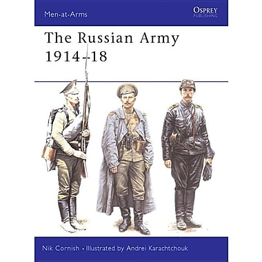 The Russian Army 1914-18 the Russian Army 1914-18