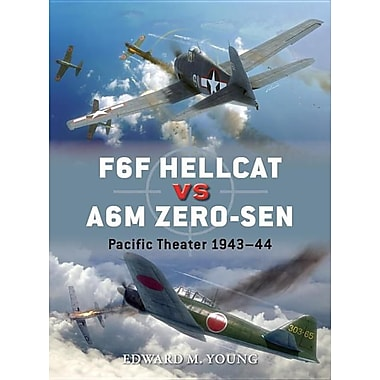 F6F Hellcat Vs A6m Zero-Sen: Pacific Theater 1943-44