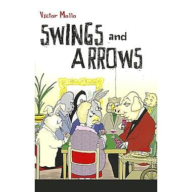 Swings and Arrows