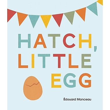 Hatch, Little Egg
