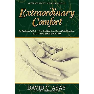 Extraordinary Comfort