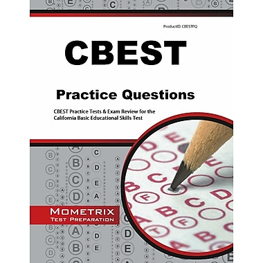 CBEST Practice Questions: CBEST Practice Tests & Exam Review for the California Basic Educational Skills Test
