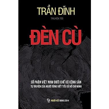 Den Cu: So Phan Viet Nam Duoi Che Do Cong San