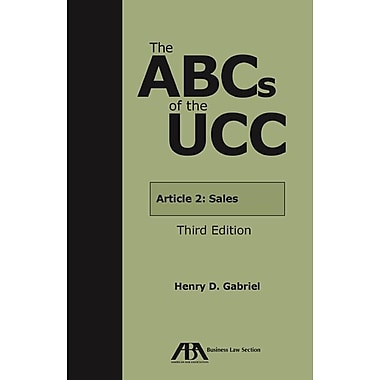 The ABCs of the UCC, Article 2: Sales