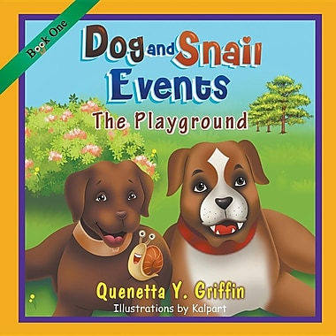 Dog and Snail Events Book One: The Playground
