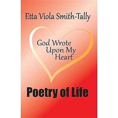 Poetry of Life: God Wrote Upon My Heart