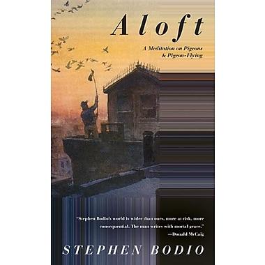 Aloft: A Meditation on Pigeons & Pigeon-Flying