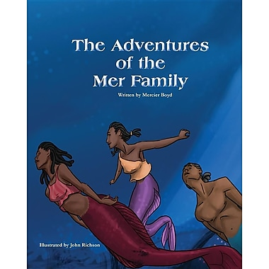 The Adventures of the Mer Family