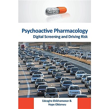 Psychoactive Pharmacology: Digital Screening and Driving Risk