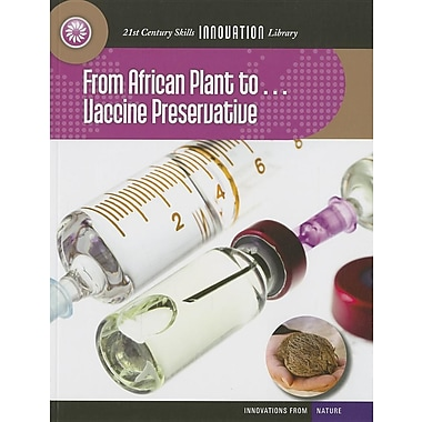 From African Plant To... Vaccine Preservative