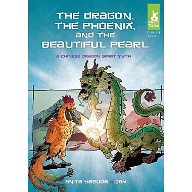 Dragon, the Phoenix, and the Beautiful Pearl: A Chinese Dragon Spirit Myth