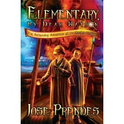 Elementary, My Dear Watson: The Astounding Adventure of the Ancient Dragon (Book One)