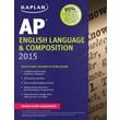 Kaplan AP English Language & Composition