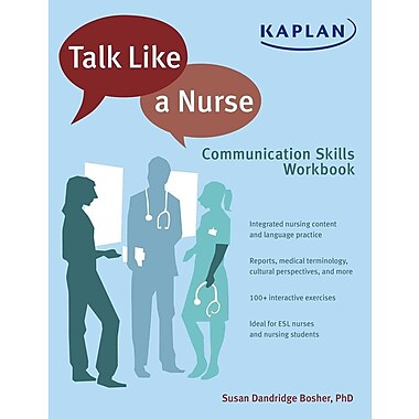 Talk Like a Nurse: Communication Skills Workbook