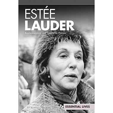 Estee Lauder: Businesswoman and Cosmetics Pioneer