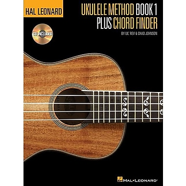 Hal Leonard Ukulele Method Book 1 Plus Chord Finder [With CD (Audio)]