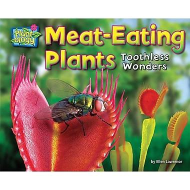 Meat-Eating Plants: Toothless Wonders
