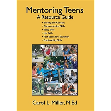Mentoring Teens: A Resource Guide