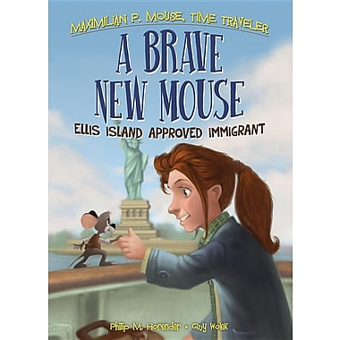 A Brave New Mouse: Ellis Island Approved Immigrant